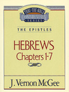 Thru the Bible Volume, 51 (eBook): The Epistles (Hebrews 1-7)